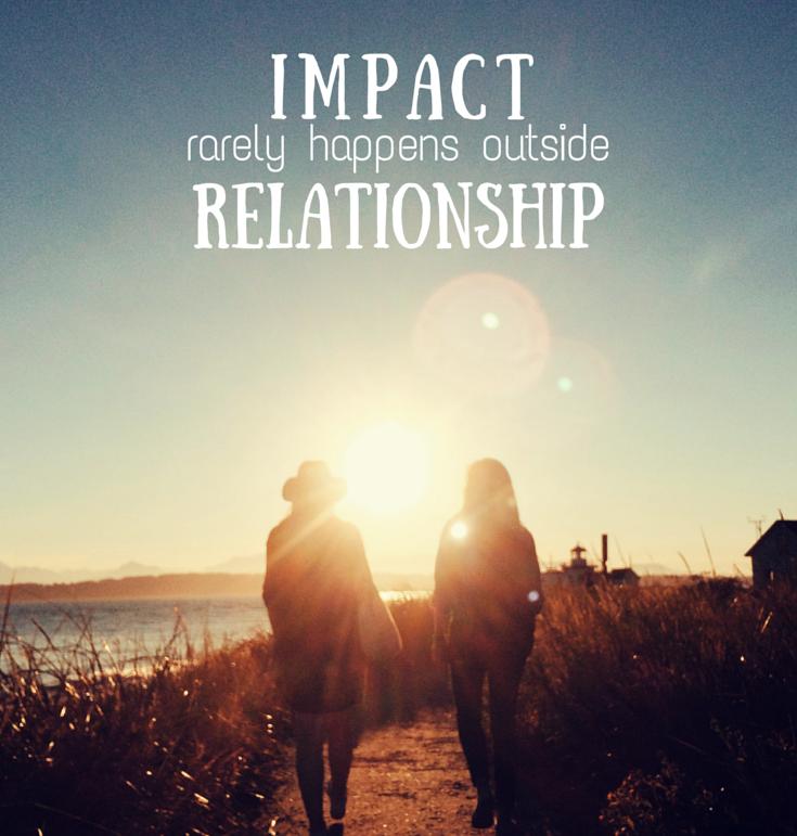 Relationships & Impact